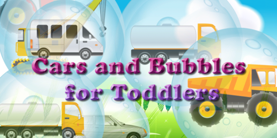 Cars and Bubbles for Toddlers!- screenshot