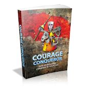 Courage Conqueror