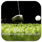 Golf Woods & Long Iron Play