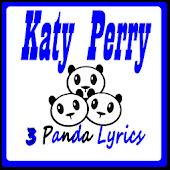 KATY PERRY LYRICS - 3 PANDA