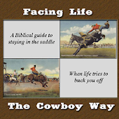 Facing Life Like A Cowboy #1