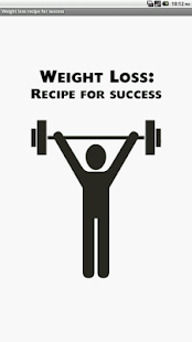 Weight loss recipe for success
