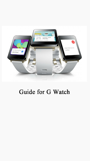 Guide for LG G Watch