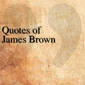 Quotes of James Brown