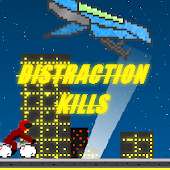 Distraction Kills