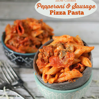 Slow Cooker Pepperoni & Sausage Pizza Pasta.