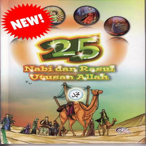 Kisah 25 Nabi Rasul Lengkap