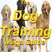 The Dog Training Mega Guide