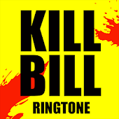 Kill Bill Ringtone